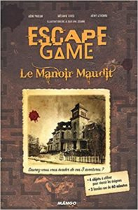 Escape Game le manoir maudit Mélanie Vives Rémi Prieur