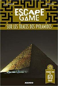 Escape Game sur les traces des pyramides Erwan Giacometti Jérome Lafond