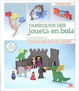 Fabriquer des jouets en bois Erin Freuchtel Dearing
