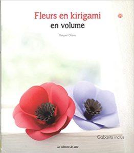 Fleurs en kirigami en volume Ohara Mayumi