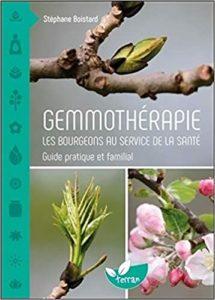 Gemmothérapie – Les bourgeons au service de la santé Stéphane Boistard