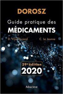 Guide pratique des médicaments Denis Vital Durand Claire Le Jeune