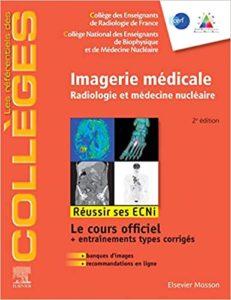 Imagerie médicale – Radiologie et médecine nucléaire – Réussir les ECNi Collectif