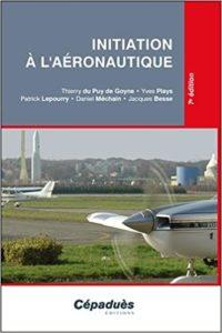 Initiation à l'Aéronautique BIA Thierry du Puy de Goyne Yves Plays Patrick Lepourry