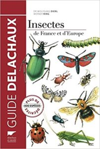 Insectes de France et d'Europe Wolfgang Dierl Werner Ring