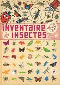 Inventaire illustré des insectes Virginie Aladjidi Emmanuelle Tchoukriel