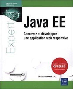 Java EE – Concevez et développez une application web responsive Christelle Davezac