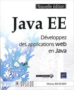Java EE – Développez des applications web en Java Thierry Richard