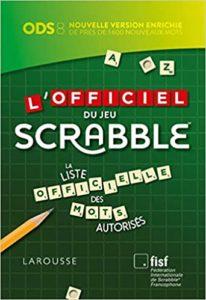 L'Officiel du jeu Scrabble Fédération internationale de Scrabble® francophone