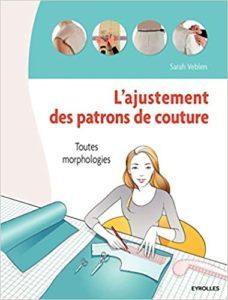 L'ajustement de patrons de couture toutes morphologies Sarah Veblen