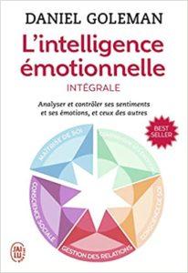 L'intelligence émotionnelle Daniel Goleman