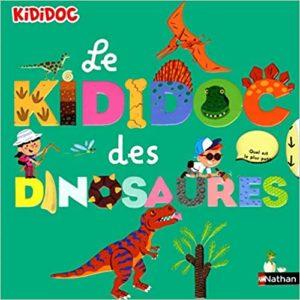 Le Kididoc des dinosaures Sylvie Baussier Didier Balicevic