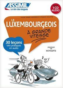 Le Luxembourgeois à grande vitesse livre CD Franck Colotte Loïc Schvartz Jackie Weber Messerich