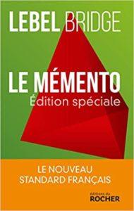 Le Mémento le nouveau standard français Michel Lebel