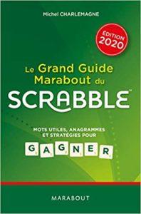 Le grand guide Marabout du scrabble – Michel Charlemagne