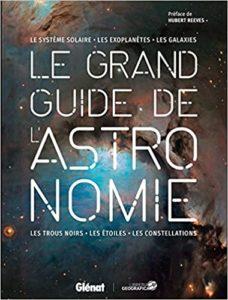 Le grand guide de l'Astronomie Collectif