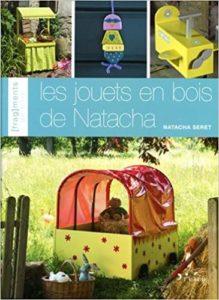Les jouets en bois de Natacha Natacha Seret