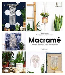 Macramé et cie – Pour une décoration bohème folk Aurélie Soligny