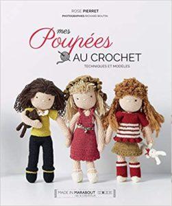 Mes poupées en crochet Rose Pierret Richard Boutin