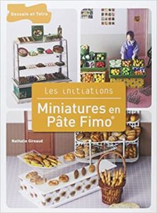 Miniatures en pâte Fimo Nathalie Gireaud