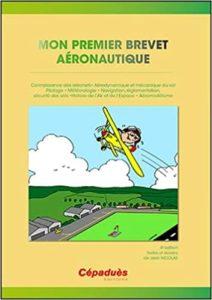 Mon Premier Brevet Aéronautique BIA Jean Nicolas