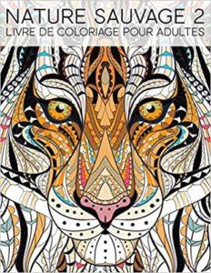 Nature sauvage 2 – Livre de coloriage pour adultes Maverick Infanta