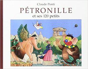 Pétronille et ses 120 petits Claude Ponti