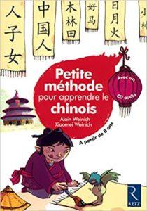Petite méthode pour apprendre le chinois Xiaomei Weinich Alain Weinich