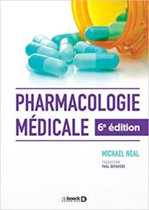 Pharmacologie médicale Michael Neal Paul Depovere