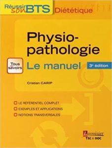 Physiopathologie – Bases physiopathologiques de la diététique Cristian Carip