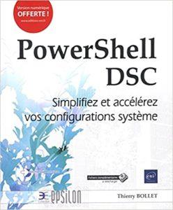 PowerShell DSC – Simplifiez et accélérez vos configurations système Thierry Bollet