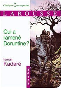Qui a ramené Doruntine Ismaïl Kadaré