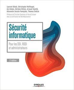 Sécurité informatique – Pour les DSI RSSI et administrateurs Thomas Debize Alexandre Anzala Yamajako Arnaud Soullié