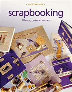 Scrapbooking – Albums cartes et carnets Collectif