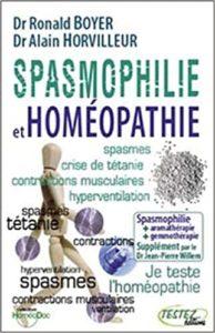 Spasmophilie et homéopathie Ronald Boyer Alain Horvilleur