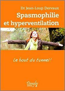 Spasmophilie et hyperventilation Jean Loup Dervaux