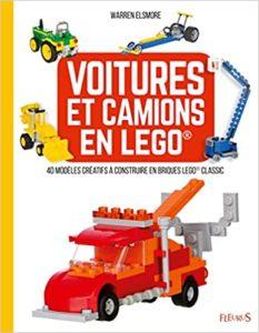 Voitures et camions en LEGO 40 modèles créatifs à construire en briques LEGO Classic Warren Elsmore